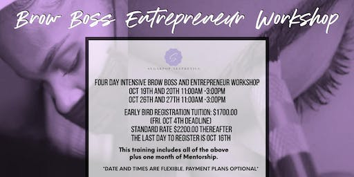 4 Day Intensive Brow Boss And Entrepreneurship Workshop