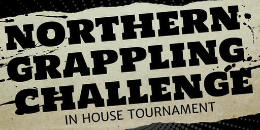 Northern Grappling Challenge (SCMMA In House Tournament)
