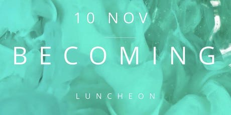 So Ladylike B E C O M I N G Luncheon tickets