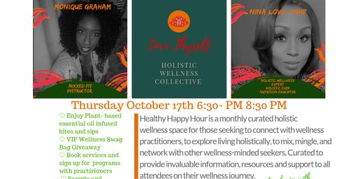 October Healthy Happy Hour- A Wellness Experience