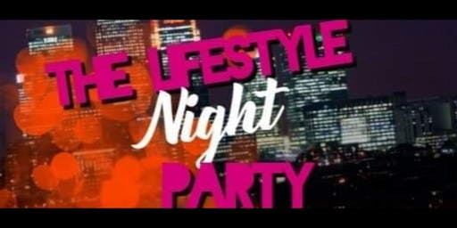The Lifestyle Night Party
