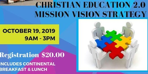 Christian Education 2.0 Mission | Vision | Strateg