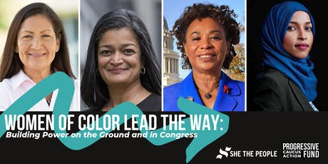 Women of Color Lead the Way: Building Power on the Ground and in Congress tickets