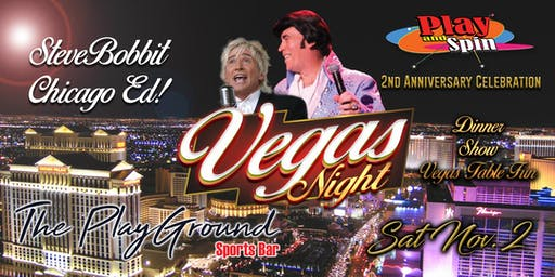 Play and Spin 2nd Anniversary Celebration - Vegas Night
