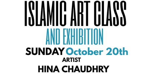 Islamic Art Class with Artist Hina Chaudhry, Masjid Hamza