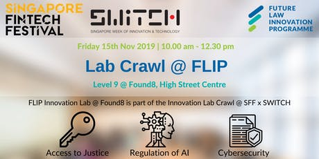 Singapore FinTech Festival 2019 - Innovation Lab Crawl @ FLIP tickets
