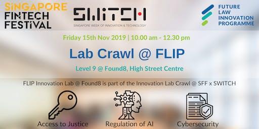 Singapore FinTech Festival 2019 - Innovation Lab Crawl @ FLIP