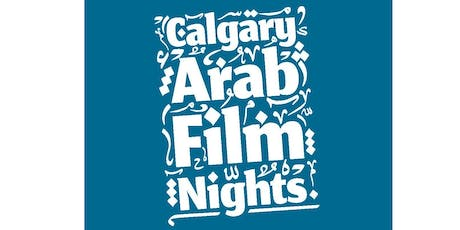 Calgary Arab Film Nights Festival Pass tickets