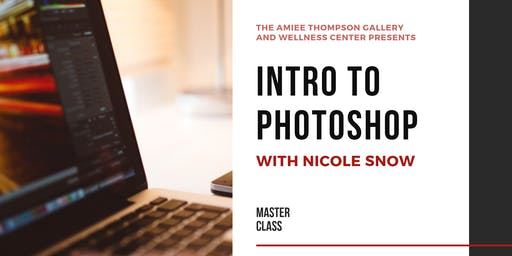 Masterclass:  Intro to Photoshop