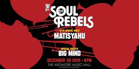 The Soul Rebels w/ special guest Matisyahu tickets