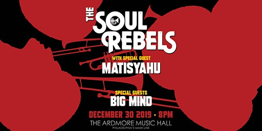 The Soul Rebels w/ special guest Matisyahu