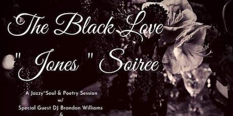 THE BLACK LOVE JONES EXPERIENCE tickets