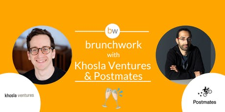 Khosla Ventures & Postmates X: brunchwork tickets