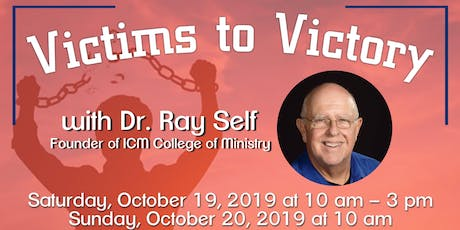 Victims to Victory with Dr. Ray Self tickets