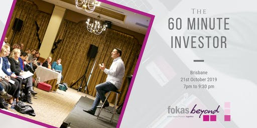 The 60 Minute Investor Live Educational Workshop (Brisbane)