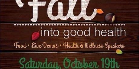 Fall Into Good Health tickets