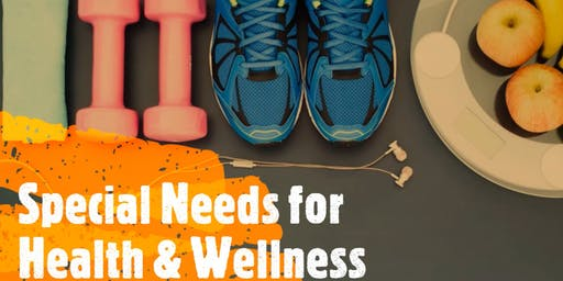 Special Needs for Health & Wellness