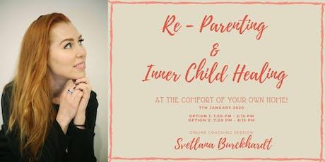 Re-Parenting & Inner Child Healing tickets