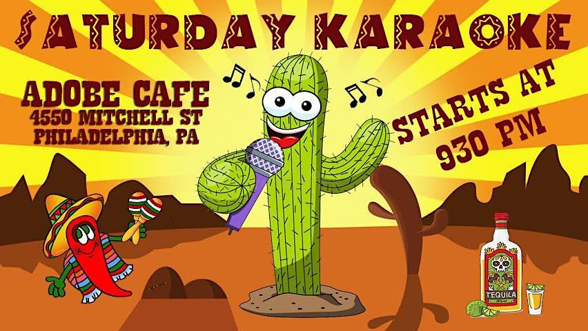 Saturday Karaoke at Adobe Cafe (Roxborough | Philadelphia)