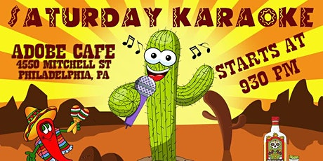 Saturday Karaoke at Adobe Cafe (Roxborough | Philadelphia) tickets