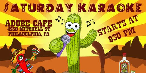 Saturday Karaoke at Adobe Cafe (Roxborough | Philadelphia)