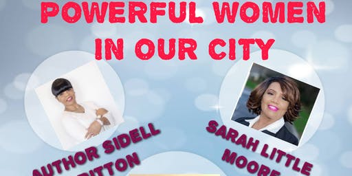 Powerful Women In Our City