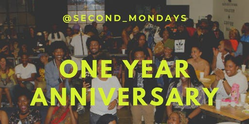 Second Mondays: One Year Anniversary Event!