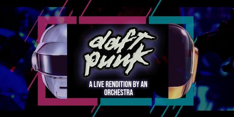 An Orchestral Rendition of Daft Punk: Greatest Hits: Brisbane tickets