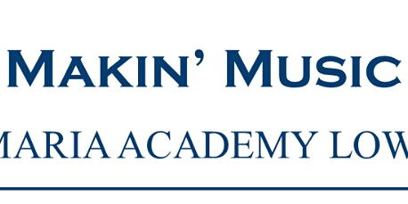 Makin' Music at Villa Maria Academy