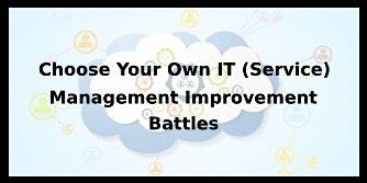Choose Your Own IT (Service) Management Improvement Battles 4 Days Training in Cork