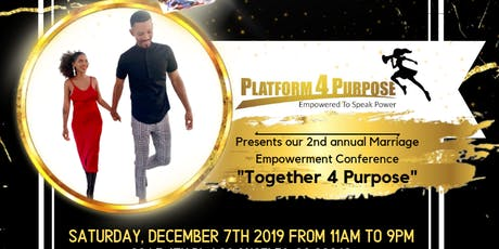 """Together 4 Purpose"" Marriage Empowerment Conference tickets"