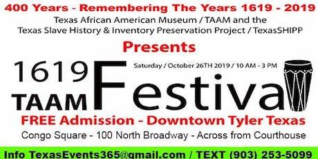 1619 TAAM FESTIVAL tickets