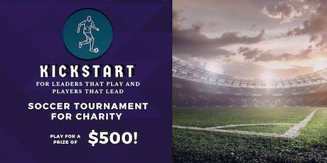 Kickstart for Charity - Soccer Tournament tickets