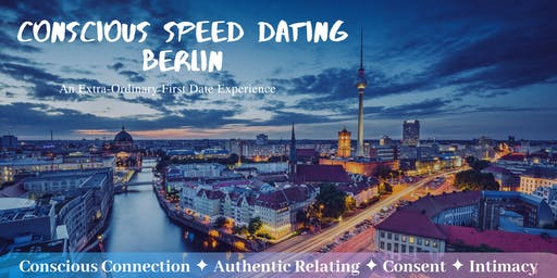 Conscious Speed Dating - Berlin