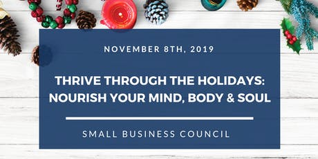 Thrive Through The Holidays: Nourish Your Mind, Body & Soul tickets
