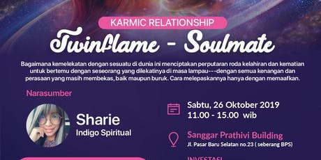 KARMIC RELATIONSHIP : TWINFLAME - SOULMATE tickets