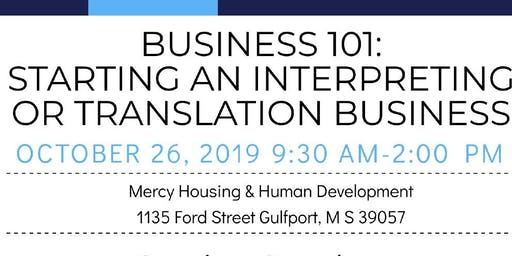 Business 101: Starting an Interpreting or Translation Business