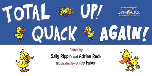 Total Quack Up... Again! Charity book launch
