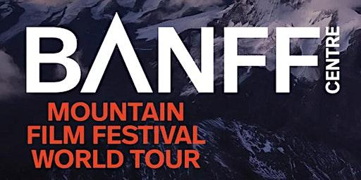 BANFF MOUNTAIN FILM FESTIVAL