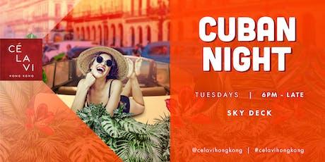 Cuban Night at CÉ LA VI Hong Kong (Every Tuesday) tickets
