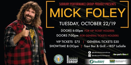 Mick Foley Have A Nice Day Tour Live Sudbury