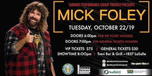 Mick Foley Have A Nice Day Tour Live Sudbury