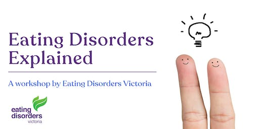 Eating Disorders Explained