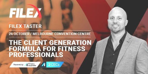 FILEX Taster: The Client Generation Formula for Fitness Professionals