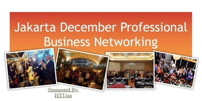 Jakarta December Professional Business Networking