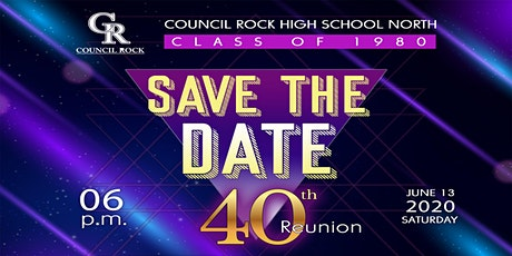 40th Reunion of Council Rock High School North Class of 1980 tickets