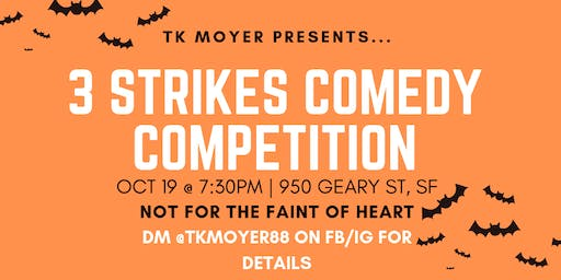 October 3 Strikes Comedy Competition 2019