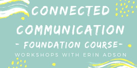 Connected Communication - Foundation Course  tickets