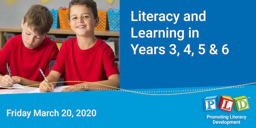 Literacy and Learning in Years 3 to 6 March 2020
