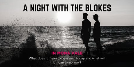Tomorrow Man - A Night With The Blokes in Mona Vale tickets